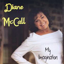Diane McCall: 'My Imagination' (Heart of Texas Records, 2012)