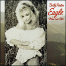 Dolly Parton: 'Eagle When She Flies' (Columbia Records, 1991)