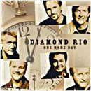 Diamond Rio: 'One More Day' (Arista Nashville Records, 2001)