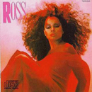 Diana Ross: 'Ross' (Europe: Capitol Records, 1983 / North America: RCA Records, 1983)