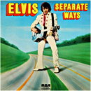 Elvis Presley: 'Separate Ways' (RCA Victor Records, 1973)