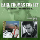 Earl Thomas Conley: 'Greatest Hits & The Heart of It All' (Morello Records, 2012)