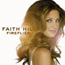 Faith Hill: 'Fireflies' (Warner Bros. Nashville Records, 2005)