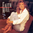 Faith Hill: 'Take Me As I Am' (Warner Bros. Records, 1993)