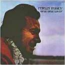 Ferlin Husky: 'True True Loving' (ABC Records, 1973)