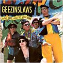 The Geezinslaws: 'Feelin' Good, Gittin' Up, Gittin' Down' (Step One Records, 1992)
