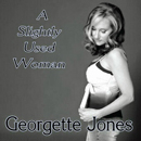 Georgette Jones: 'Slightly Used Woman' (Heart of Texas Records, 2010)