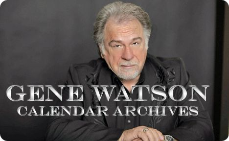 Gene Watson Fan Site / Calendar Archives