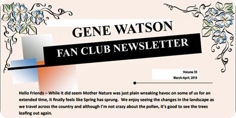 Gene Watson Newsletter / Volume 55 (March / April 2018)
