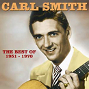 Carl Smith: 'Carl Smith: The Best of: 1951 - 1970' (Hux Records, 2013)