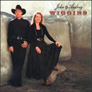 John & Audrey Wiggins: 'John & Audrey Wiggins' (Polygram Records / Mercury Records, 1994)