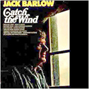 Jack Barlow: 'Catch The Wind' (Dot Records, 1972)