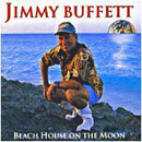 Jimmy Buffett: 'Beach House on The Moon' (Margaritaville Records, 1999)