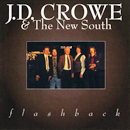 J.D. Crowe & The New South: 'Flashback' (Rounder Records, 1994)