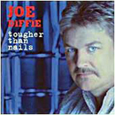 Joe Diffie: 'Tougher Than Nails' (Broken Bow Records, 2004)