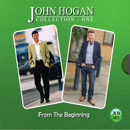 John Hogan: 'From The Beginning: Collection One' (John Hogan Independent Release, 2016) (3-CD Box Set)