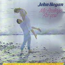 John Hogan: 'My Feelings For You' (K-Tel Records, 1987)