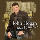 John Hogan: 'Where I Come From' (Rosette Records, 2006)