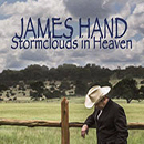 James Hand: 'Storm Clouds In Heaven' (James Hand Independent Release, 2014)