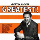 Jerry Lee Lewis: 'Jerry Lee's Greatest' (Sun Records, 1962)