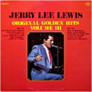 Jerry Lee Lewis: 'Original Golden Hits, Volume 3' (Sun Records, 1972)