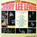 Jerry Lee Lewis: 'The Greatest Live Show On Earth' (Smash Records, 1964)