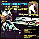 Jerry Lee Lewis: 'Ole Tyme Country Music' (Sun Records, 1970)