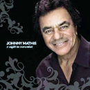 Johnny Mathis: 'Night to Remember' (Columbia Records, 2008)