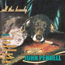 John Pennell: 'All The Lonely' (JPE Records, 1999)