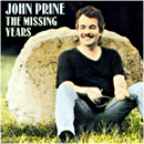 John Prine: 'The Missing Years' (Oh Boy Records, 1991)