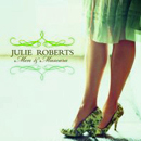 Julie Roberts: 'Men & Mascara' (Mercury Records, 2006)