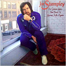 Joe Stampley: 'I'm Gonna Love You Back To Loving Me Again' (Epic Records, 1981)