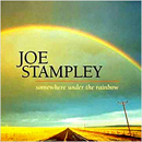 Joe Stampley: 'Somewhere Under The Rainbow' (Critter Records, 2001)