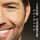 Josh Turner: 'Haywire' (MCA Records, 2010)