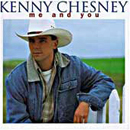 Kenny Chesney: 'Me & You' (BNA Records, 1996)