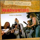 The Kentucky Headhunters: 'Pickin' On Nashville' (Mercury Records, 1989)