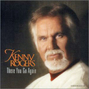 Kenny Rogers: 'There You Go Again' (Dreamcatcher Records, 2000)