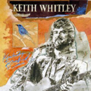 Keith Whitley: 'Kentucky Bluebird' (RCA Records, 1991)