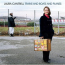 Laura Cantrell: 'Trains And Boats And Planes' (Diesel Only Records, 2008) (EP)