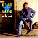 Lee Roy Parnell: 'On The Road' (Arista Records, 1993)