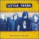 Little Texas: 'Missing Years' (Montage Music Group, 2003)