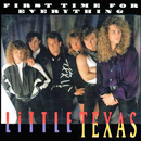 Little Texas: 'First Time For Everything' (Warner Bros. Records, 1992)