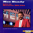Moe Bandy: 'Moe Bandy: Live In Branson' (Laserlight Records, 1993)