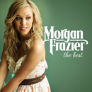 Morgan Frazier: 'The Best' (Curb Records, 2015)