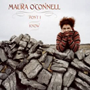 Maura O'Connell: 'Don't I Know' (Sugar Hill Records, 2004)