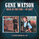 Gene Watson: 'Back in the Fire & At Last' (Morello Records, 2016)