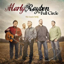 Marty Raybon & Full Circle: 'Back Forty' (Rural Rhythm Records, 2013)
