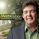 Marty Raybon: 'Southern Roots & Branches (Yesterday & Today)' (Rural Rhythm Records, 2012)