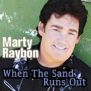 Marty Raybon: 'When The Sand Runs Out' (Rural Rhythm Records, 2006)