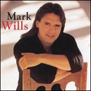 Mark Wills: 'Mark Wills' (Mercury Records, 1996)